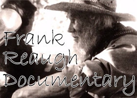 Frank Reaugh Documentary